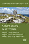 Columbanische Klosterregeln