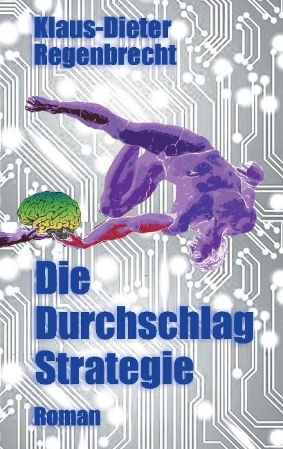 Die Durchschlag-Strategie als Buch