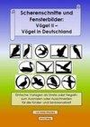 Scherenschnitte und Fensterbilder: Vögel II - Vögel in Deutschland