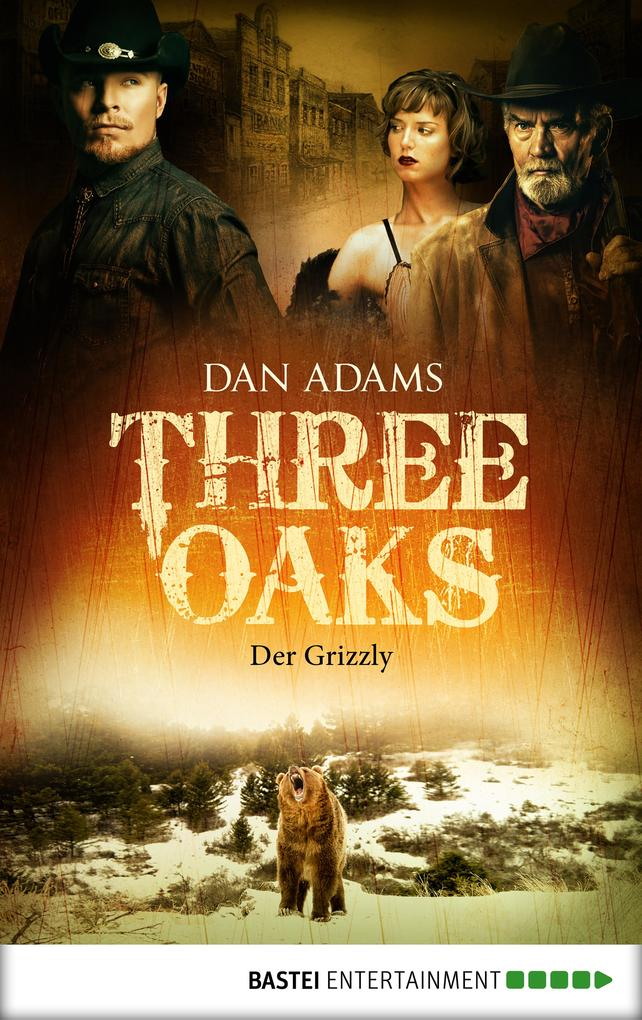 Three Oaks - Folge 2 als eBook
