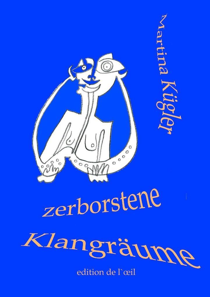 Zerborstene Klangräume als eBook