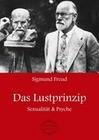 Sigmund Freud: Das Lustprinzip