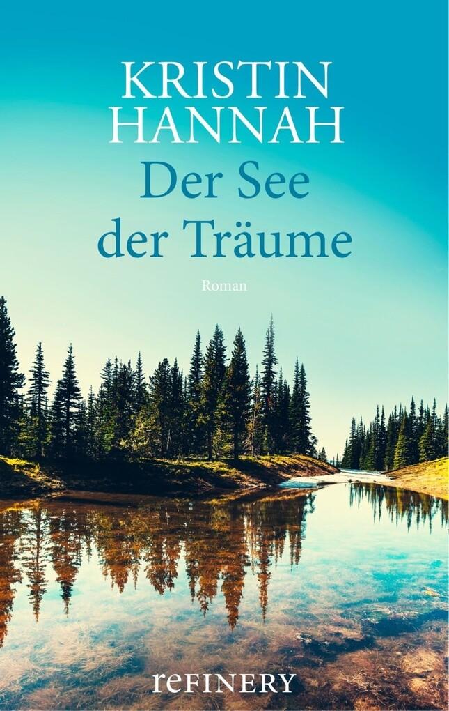 Der See der Träume als eBook