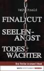 Final Cut, Seelenangst, Todeswächter