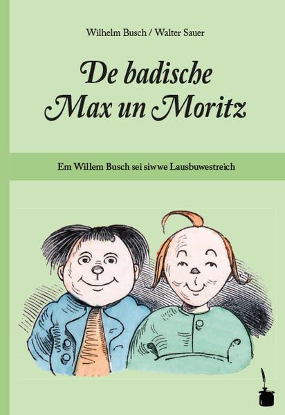 MAx und Moritz. De badische Max un Moritz als Buch