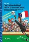 Faszination Fußball Spezial: EM 2016 in Frankreich