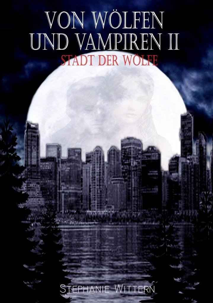 Von Wölfen und Vampiren II als eBook