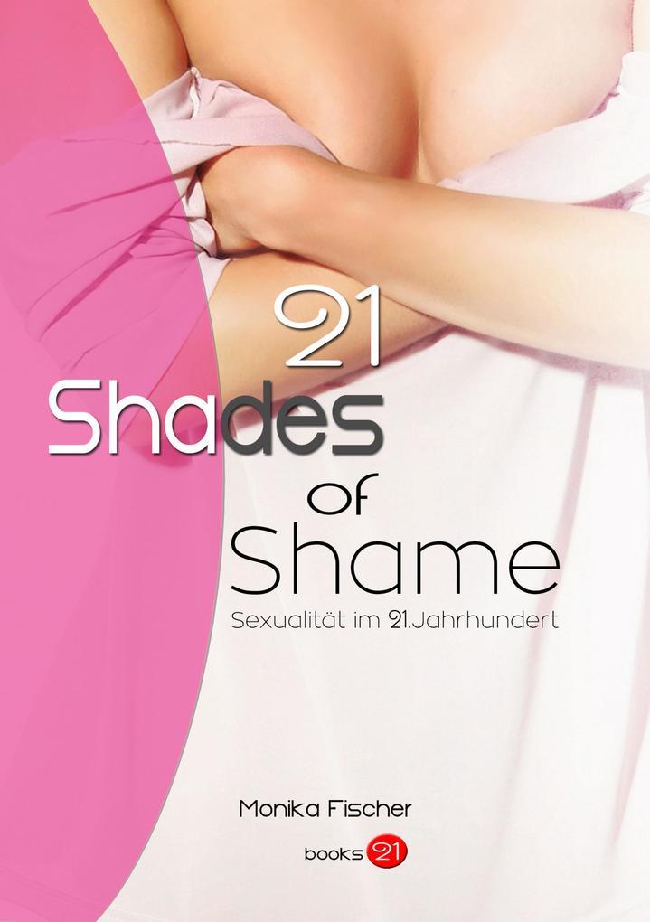21 Shades of Shame als eBook