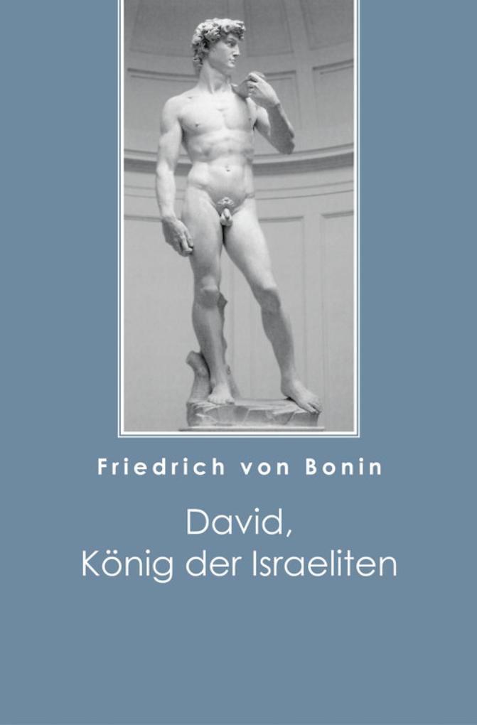 David, König der Israeliten als eBook