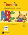 Findefix Wörterbuch in vereinfachter Ausgangsschrift mit CD-ROM