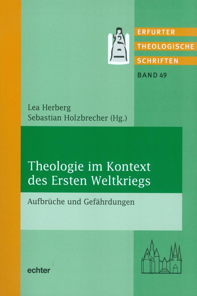 Theologie im Kontext des Ersten Weltkrieges als eBook