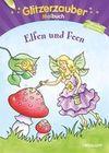 Glitzerzauber Malbuch Elfen und Feen
