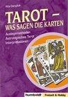 Tarot - Was sagen die Karten?