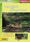 Faszination Wasserläufe und Springbrunnen