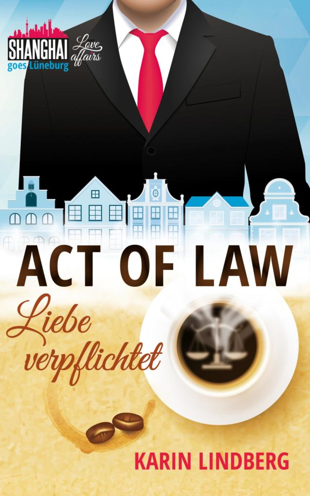 Act of Law - Liebe verpflichtet als eBook