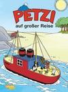 Petzi 41. Petzi auf großer Reise