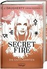 Secret Fire 01 - Die Entflammten