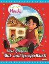 Heidi: Mein großes Mal- und Lernspielbuch