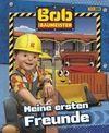 Bob der Baumeister: Meine ersten Freunde