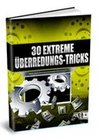 30 extreme Überredungs-Tricks