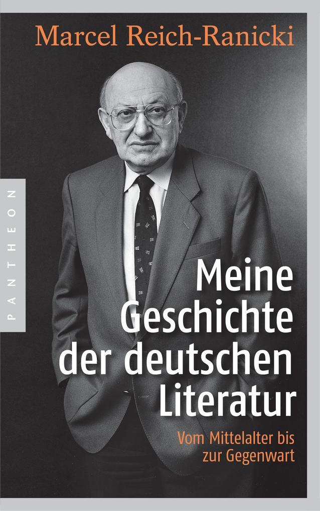 Meine Geschichte der deutschen Literatur als Buch