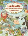 Lieselotte und der verschwundene Apfelkuchen. Buch mit CD