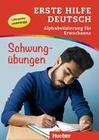 Erste Hilfe Deutsch - Alphabetisierung für Erwachsene - Schwungübungen