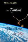 Der Fantast und das Erbe des Ra