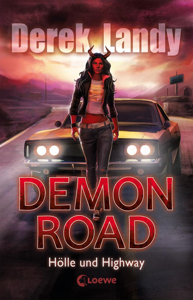 Demon Road - Hölle und Highway als Buch