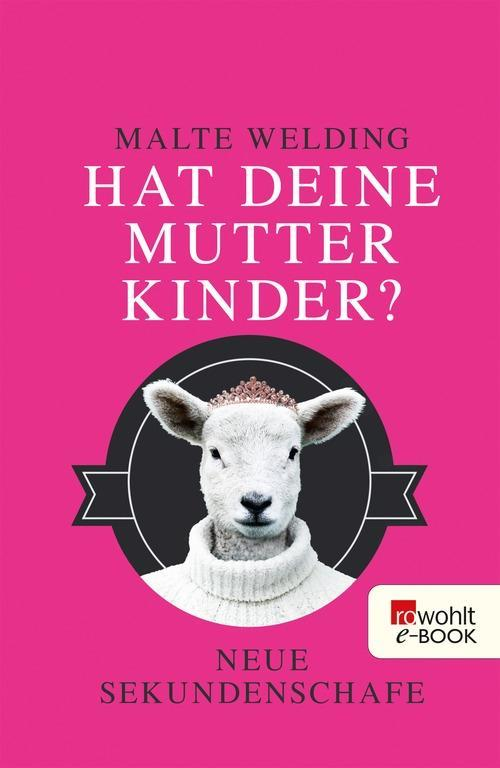 Hat deine Mutter Kinder? als eBook