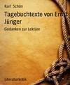 Tagebuchtexte von Ernst Jünger