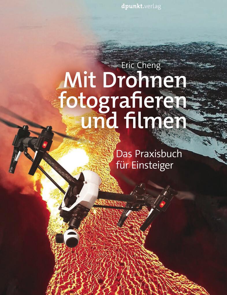 Mit Drohnen fotografieren und filmen als eBook