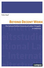 Beyond Decent Work
