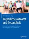 Körperliche Aktivität und Gesundheit