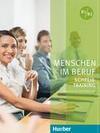 Menschen im Beruf - Schreibtraining. Kursbuch