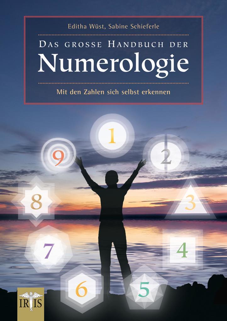 Das große Handbuch der Numerologie als eBook