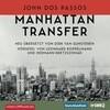 [John Dos Passos: Manhattan Transfer]