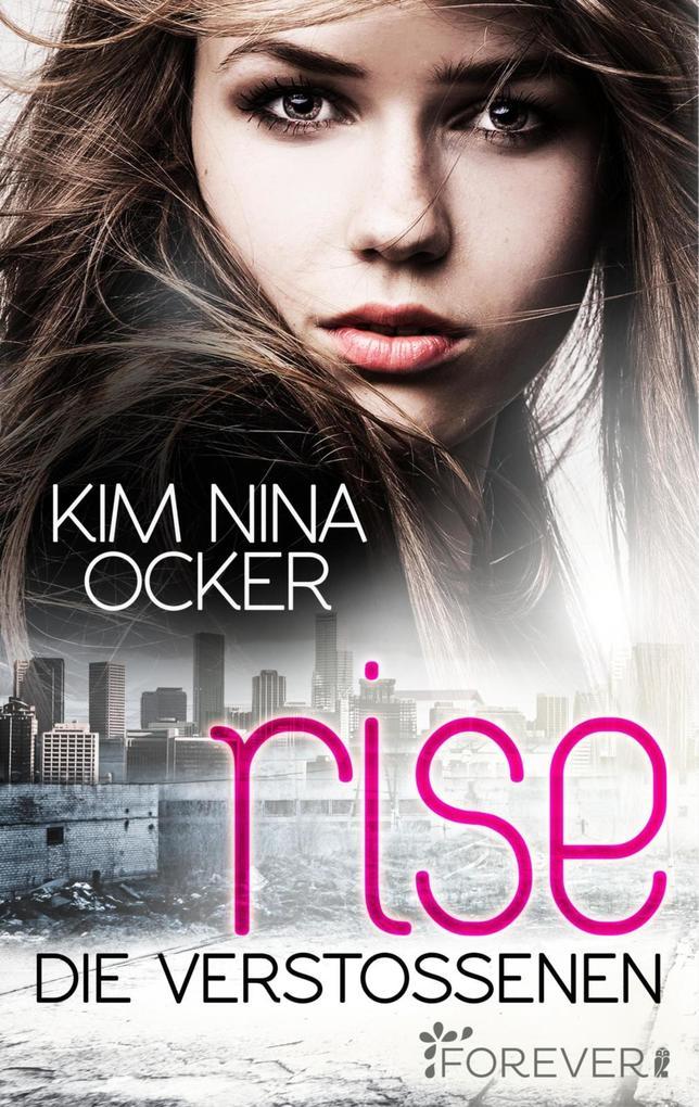 Rise - Die Verstoßenen als eBook