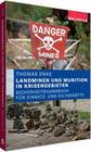Landminen und Munition in Krisengebieten