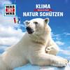 WAS IST WAS Hörspiel: Klima/ Natur schützen