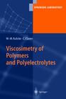 Viscosimetry of Polymers and Polyelectrolytes