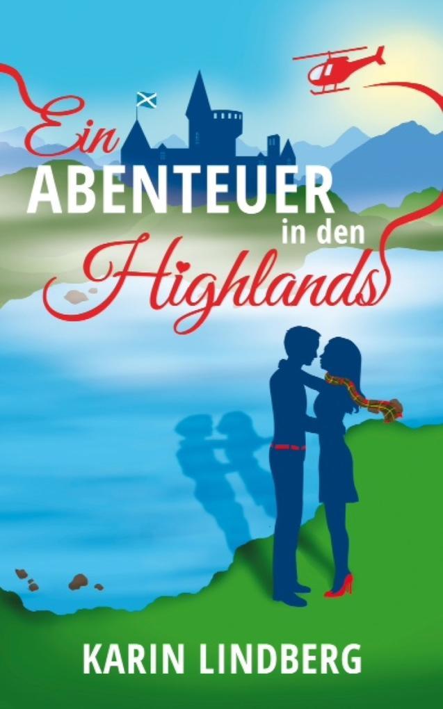 Ein Abenteuer in den Highlands als eBook