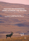 Fighting Environmental Crime in Europe and Beyond