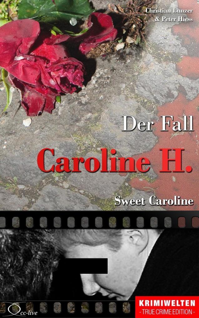 Der Fall Caroline H. als eBook
