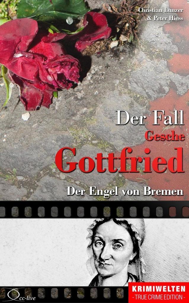 Der Fall der Giftmischerin Gesche Gottfried als eBook