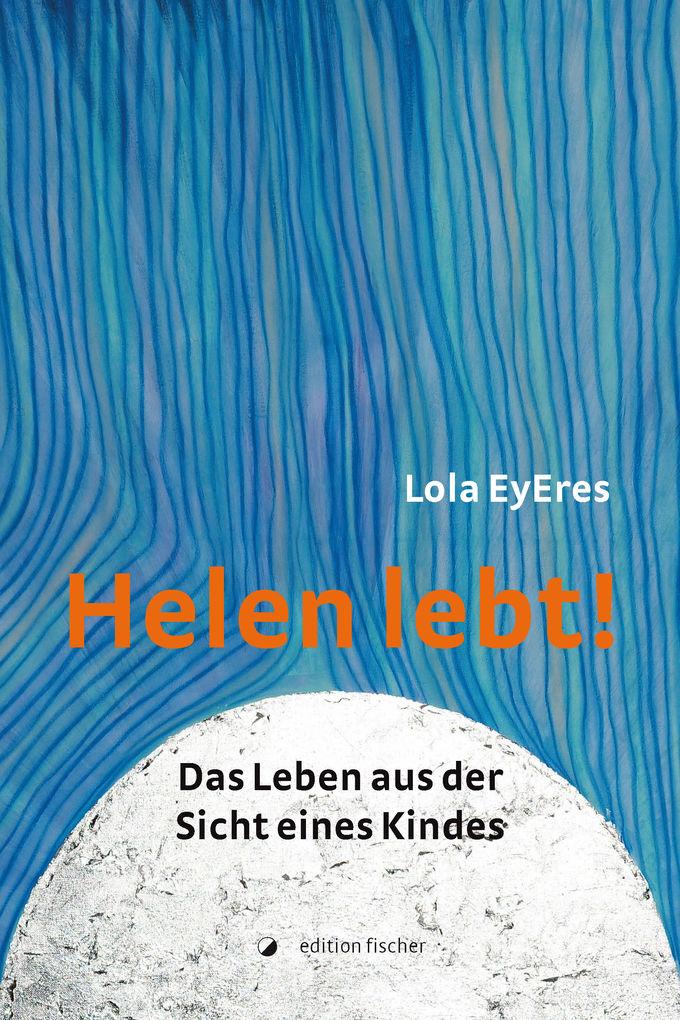 Helen lebt! als eBook