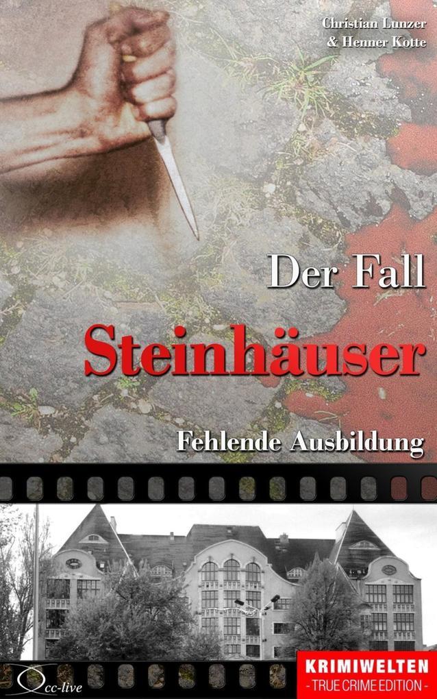 Der Fall Steinhäuser als eBook