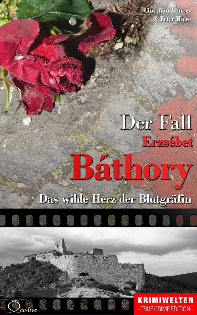 Der Fall Erzsébet Báthory als eBook