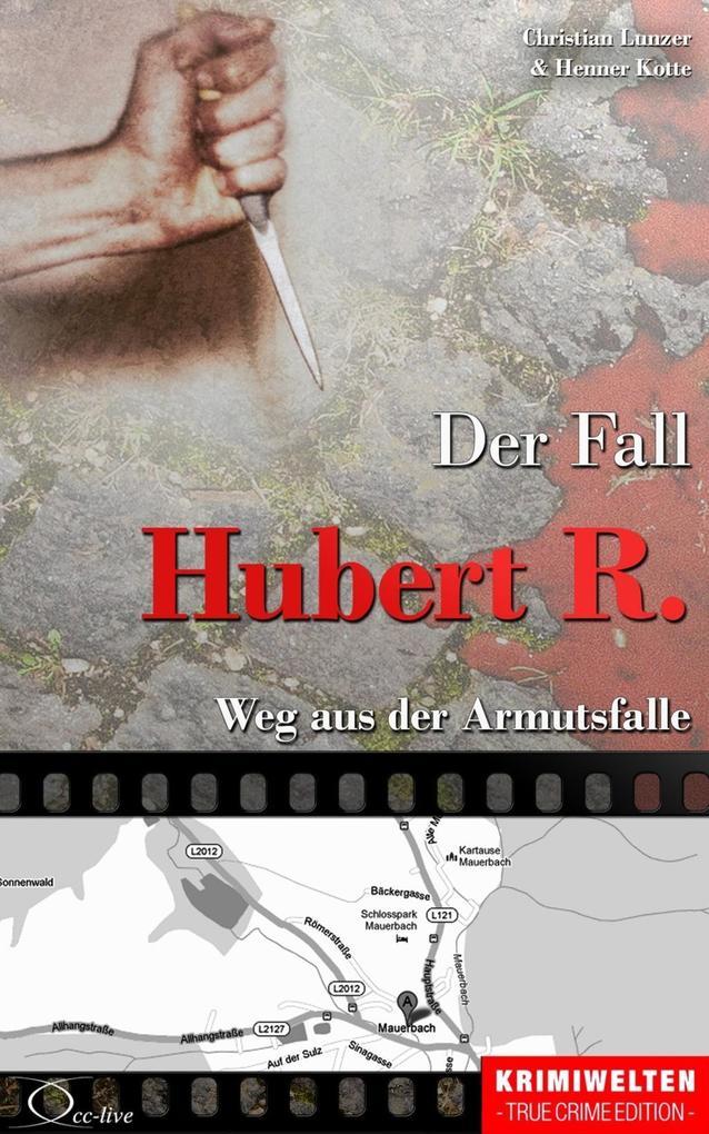 Der Fall Hubert R. als eBook