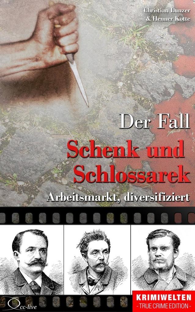 Der Fall Schenk und Schlossarek als eBook